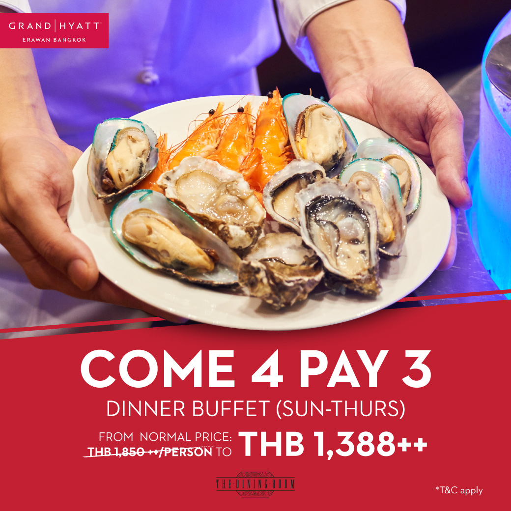 Come 4 Pay 3. Exclusive deal at The Dining Room, Grand Hyatt Erawan Bangkok