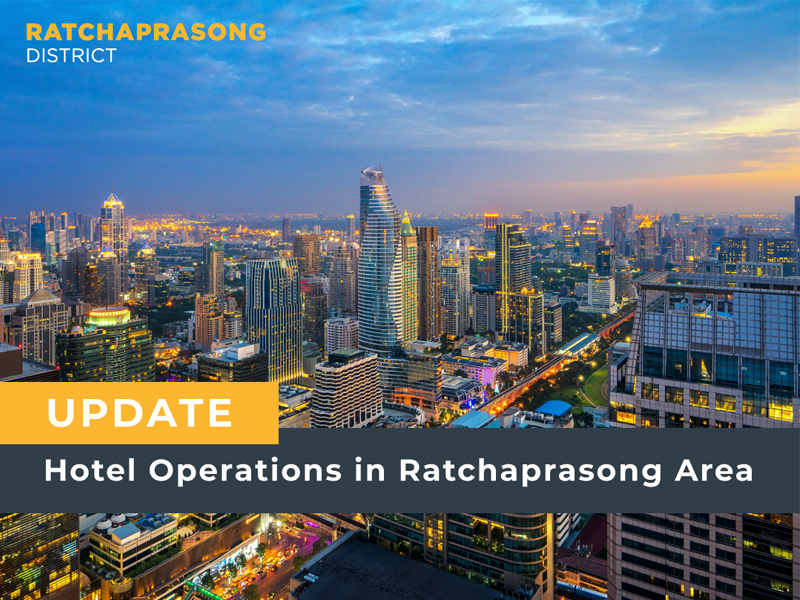 Hotel Operations in Ratchaprasong Area. Last updated: 22 June 2020